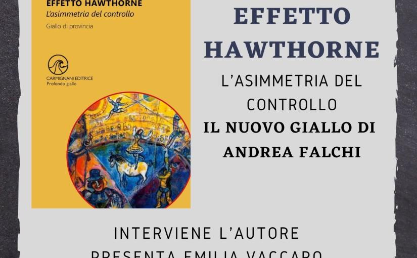 Effetto Hawthorne a Sant'Ubaldo 2021
